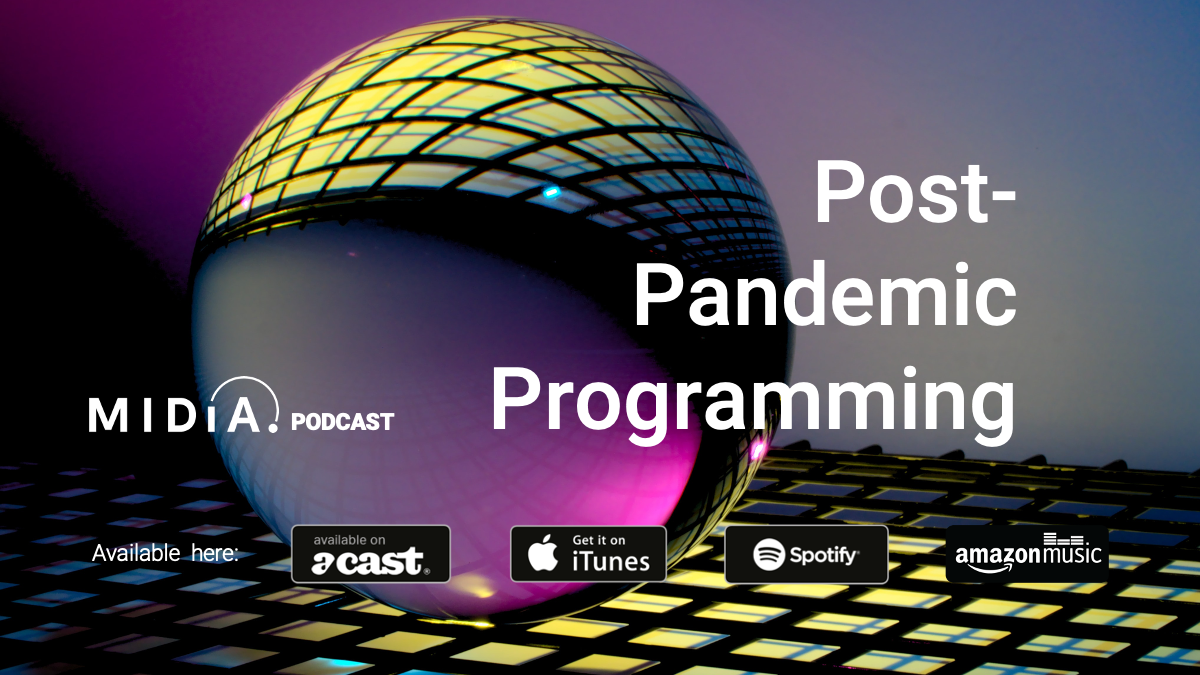 Cover image for Catch up with MIDiA's post-pandemic programming podcast series