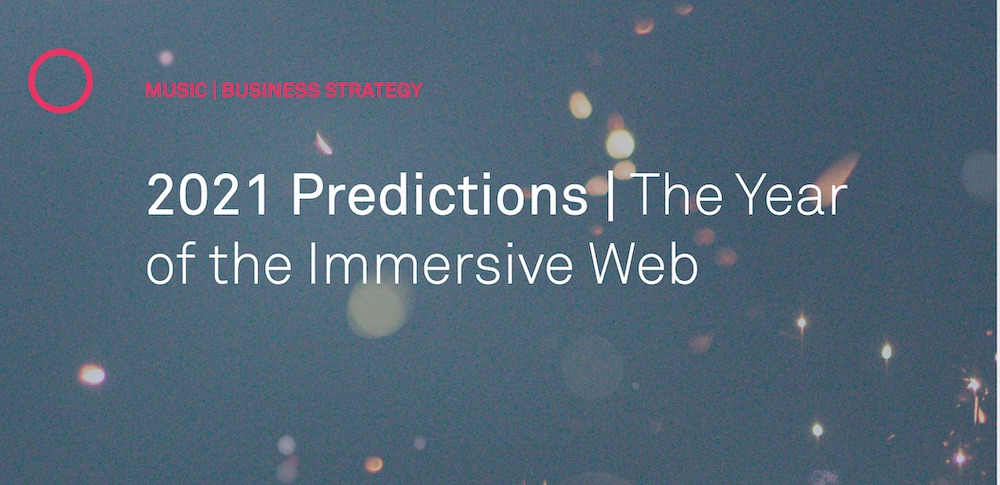 Cover image for 2021 Predictions: The year of the immersive web