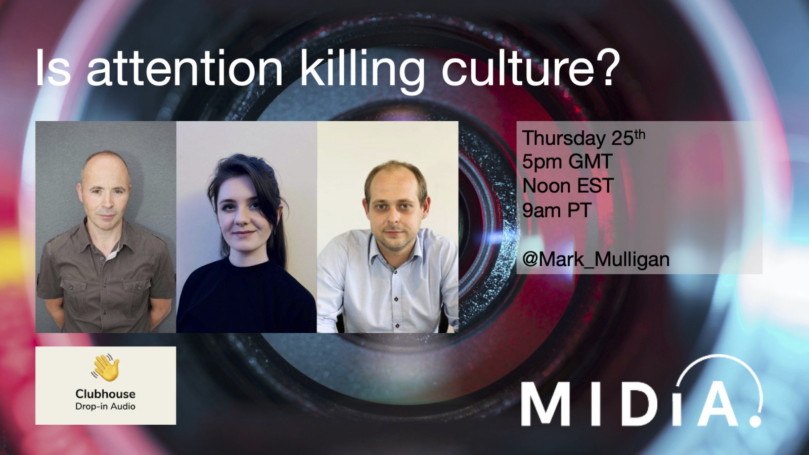 Cover image for Clubhouse session: Is attention killing culture?