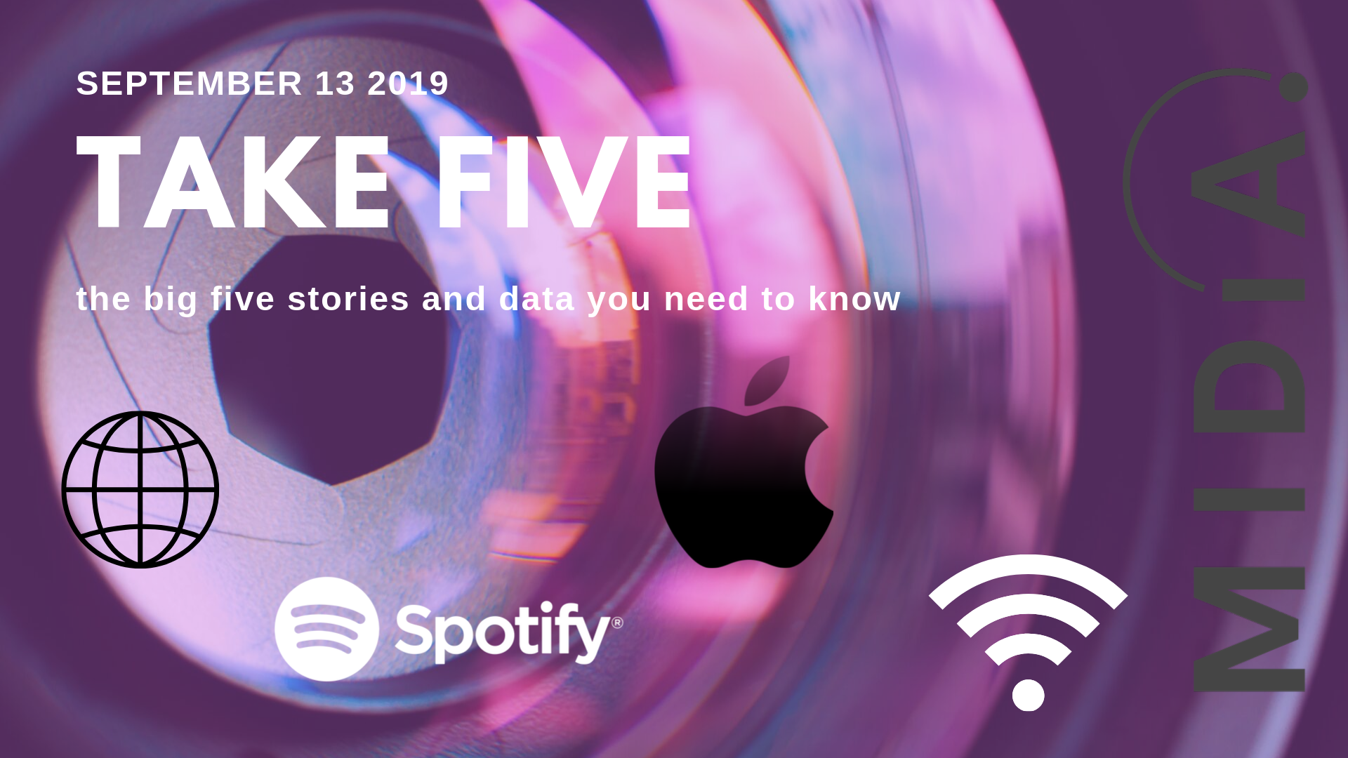 Cover image for Take Five (the big five stories and data you need to know) - September 16th 2019