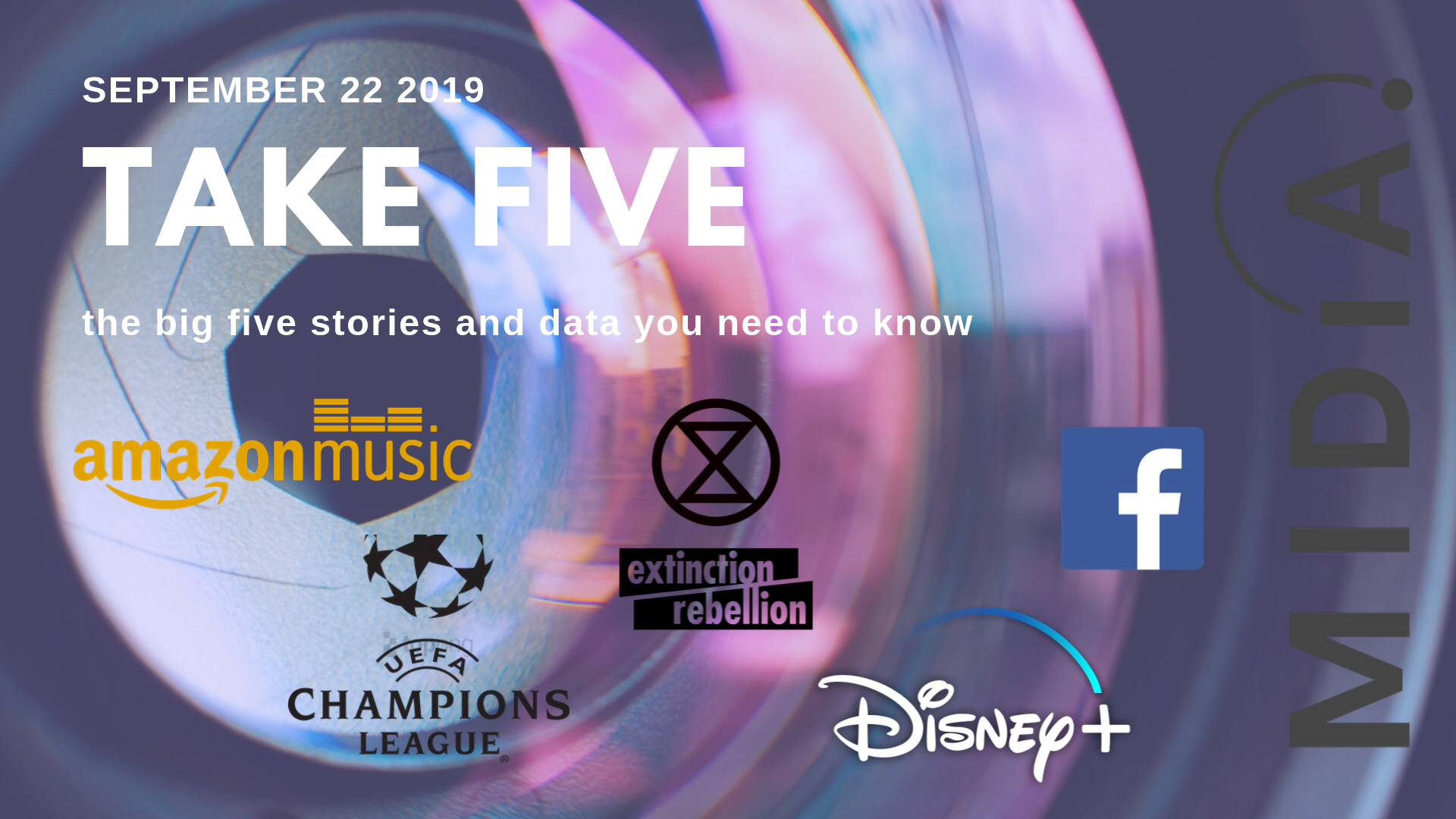 Cover image for Take Five (the big five stories and data you need to know) September 27th 2019