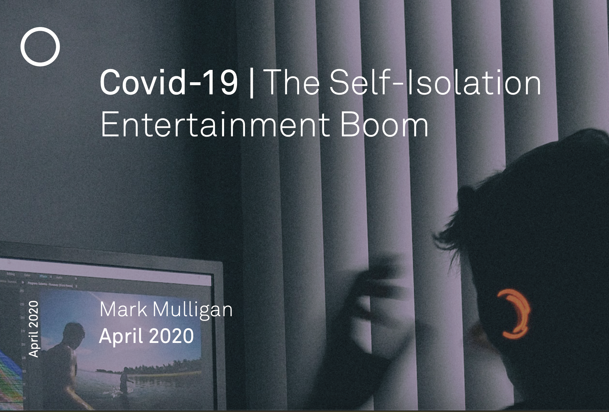 Cover image for The Self-Isolation Entertainment Boom