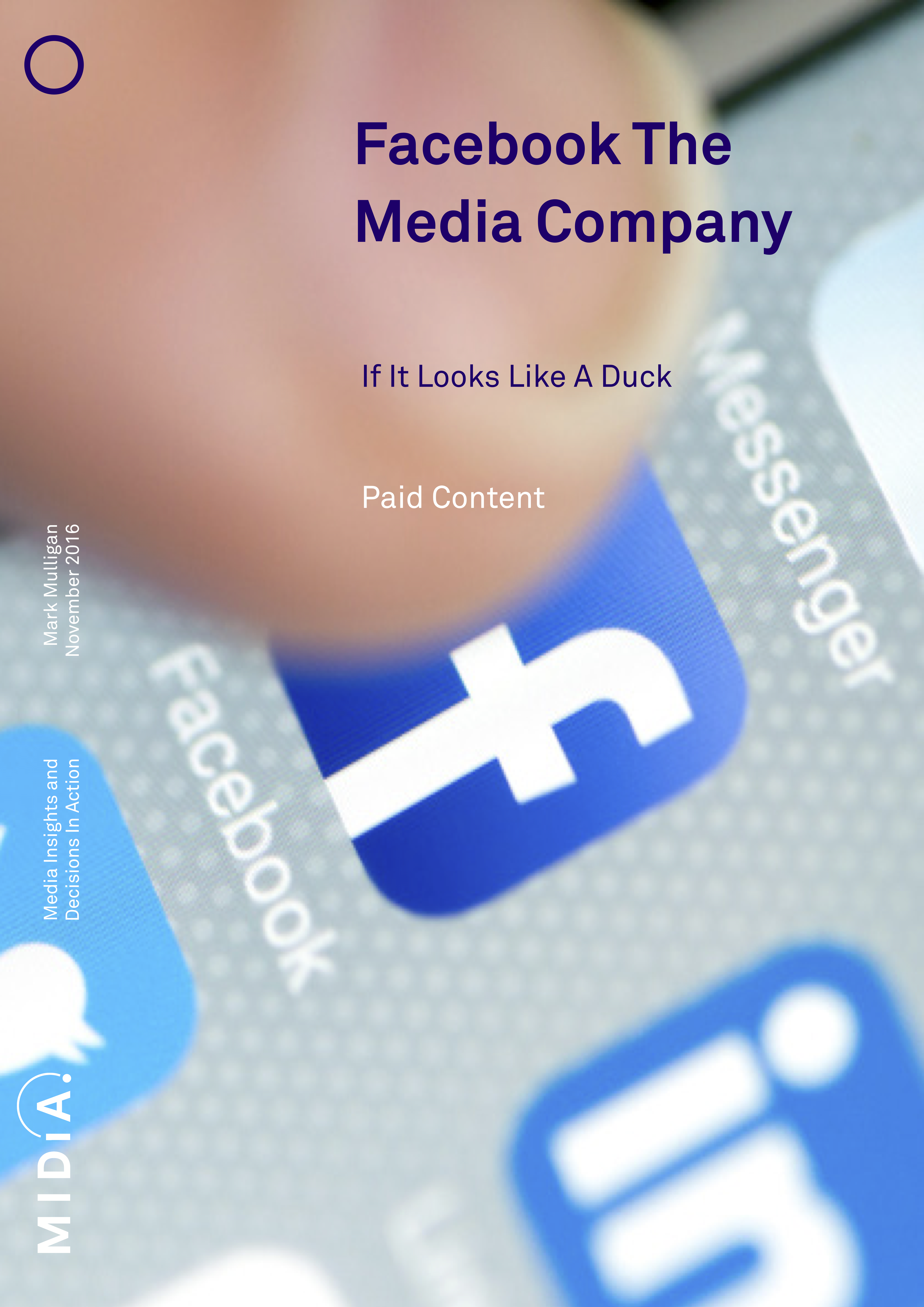 Cover image for Facebook The Media Company