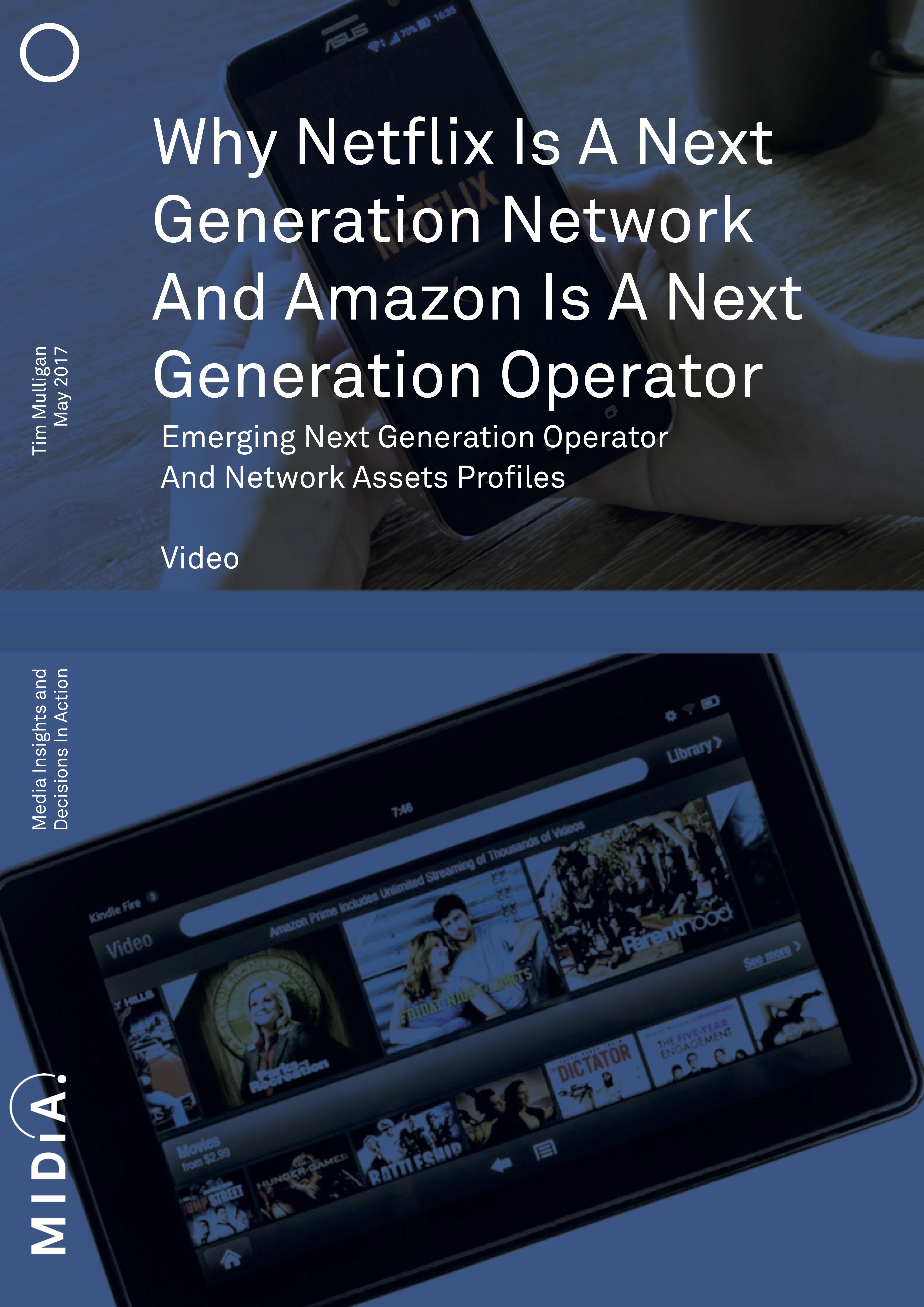 Cover image for Why Netflix Is A Next Generation Network And Amazon Is A Next Generation Operator
