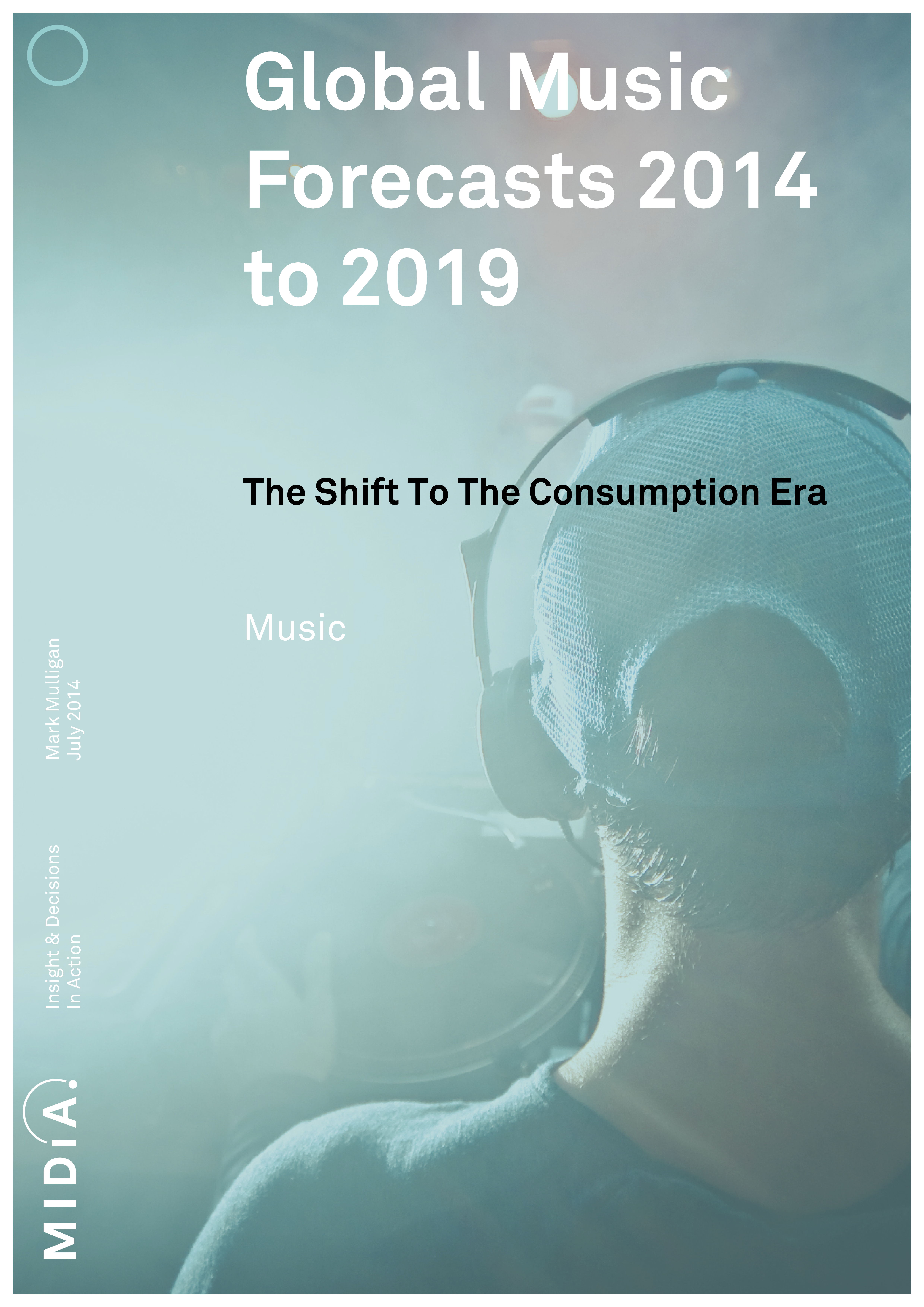 Cover image for Global Music Forecasts 2014 to 2019