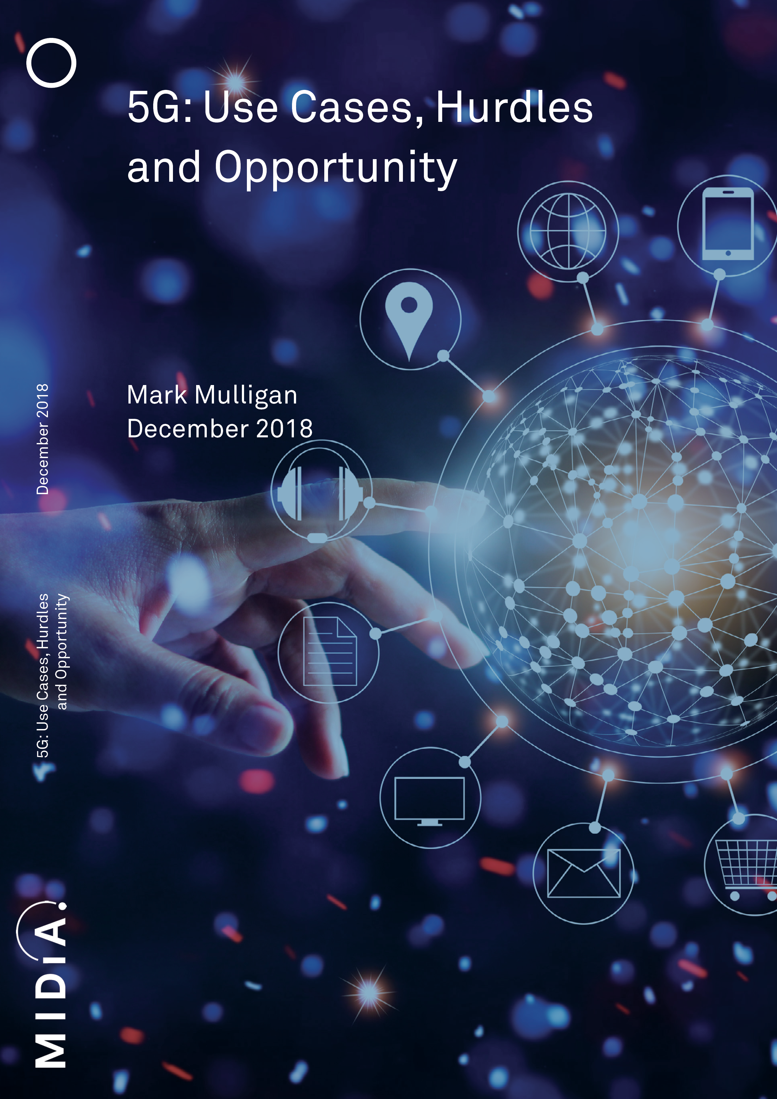 Cover image for 5G: Use Cases, Hurdles and Opportunity