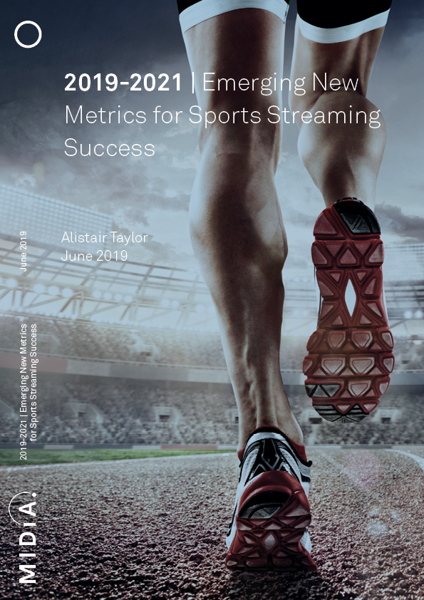 Cover image for 2019-2021 | Emerging New Metrics for Sports Streaming Success
