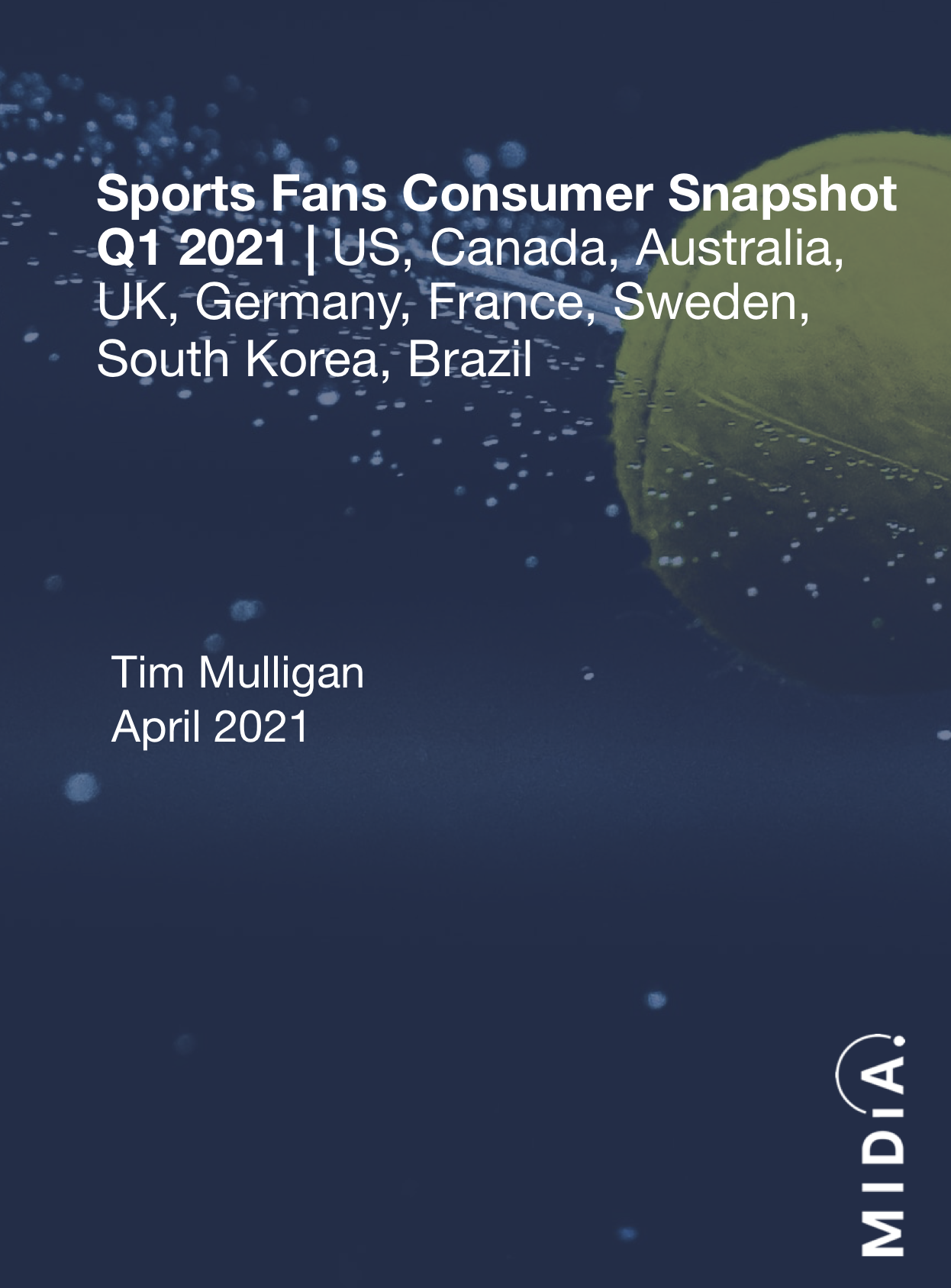 Cover image for Sports Fans Consumer Snapshot Q1 2021