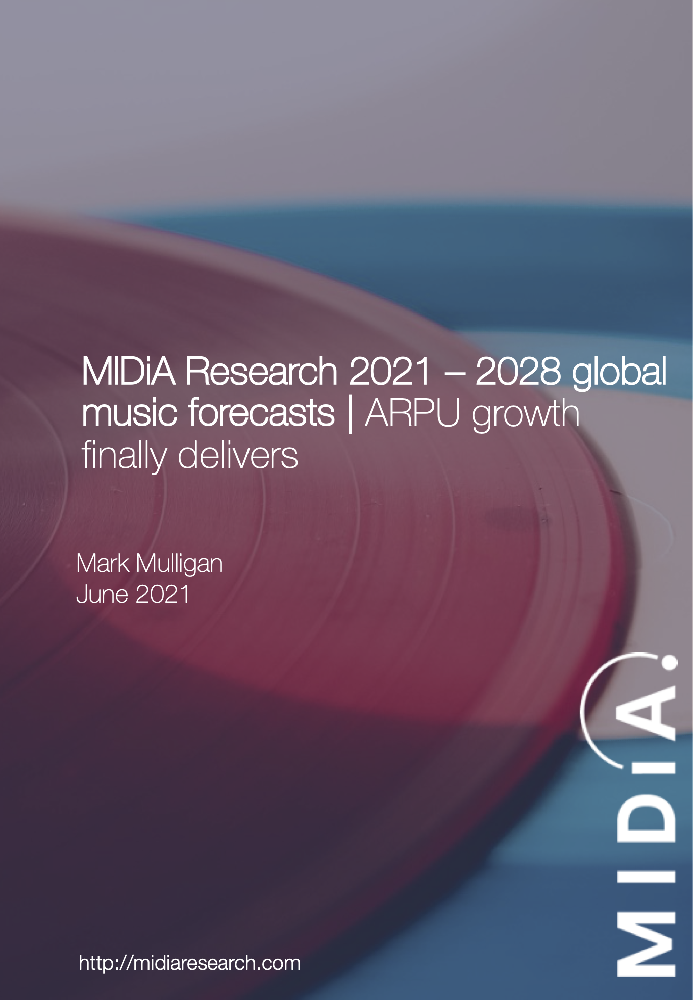 Cover image for MIDiA Research 2021 – 2028 global music forecasts