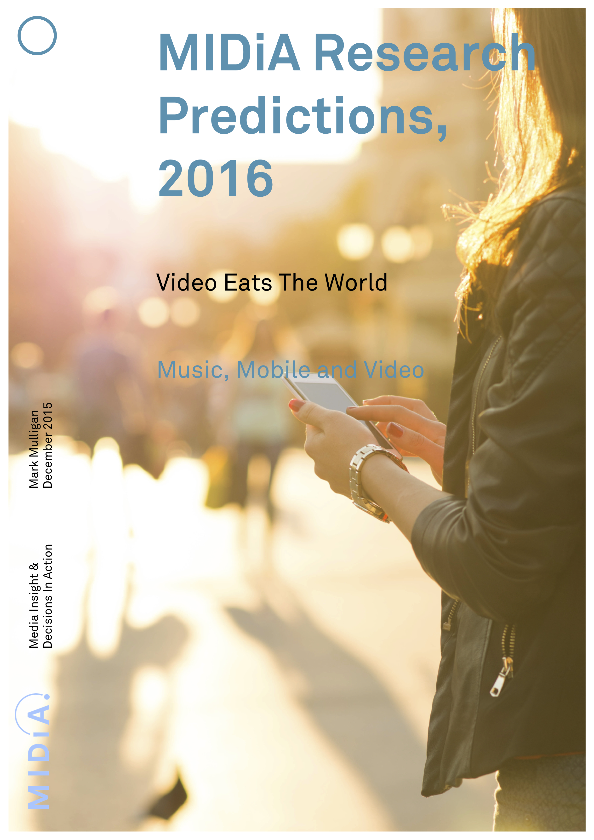 Cover image for MIDiA Research Predictions, 2016