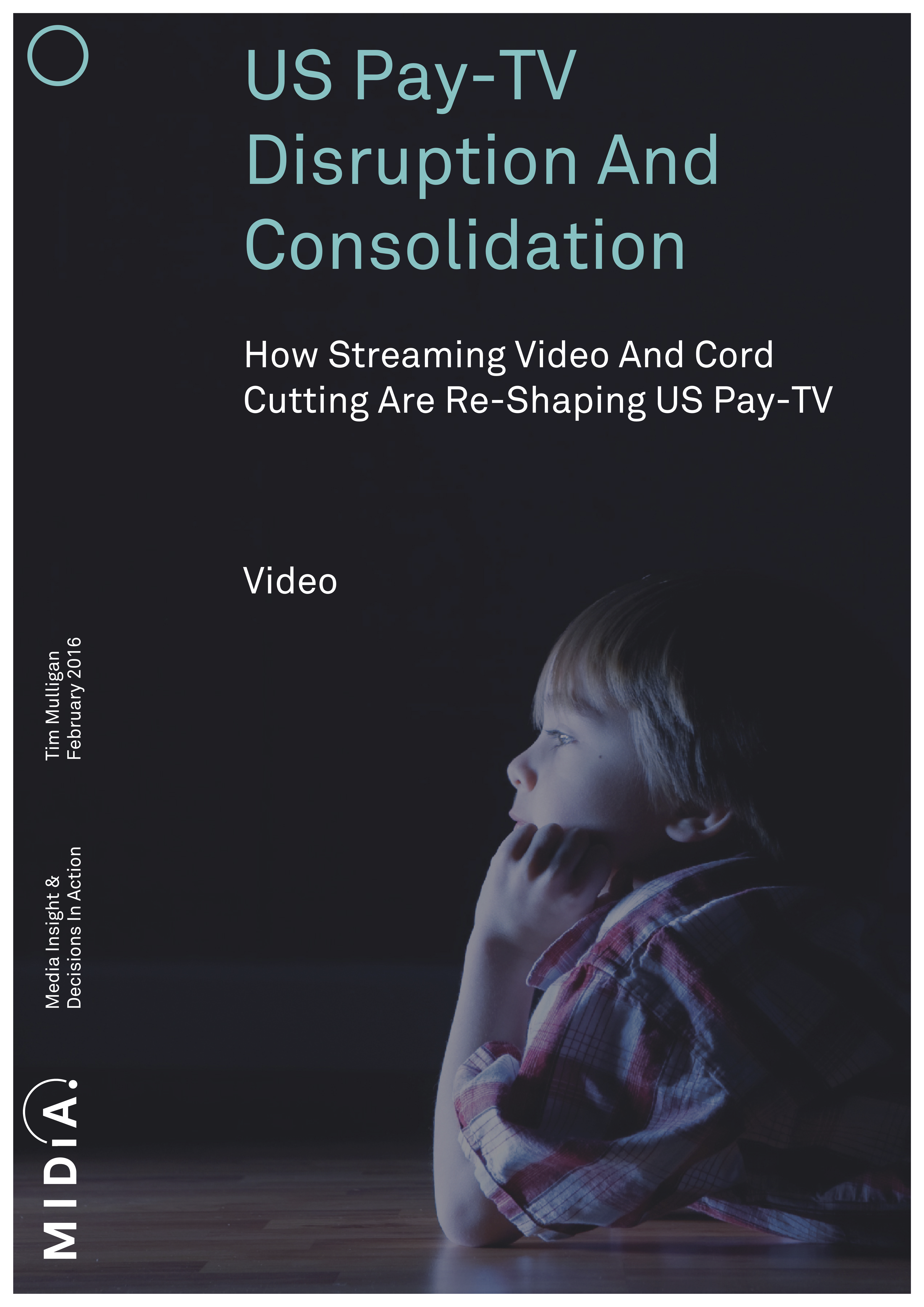 Cover image for US PAY-TV Disruption And Consolidation