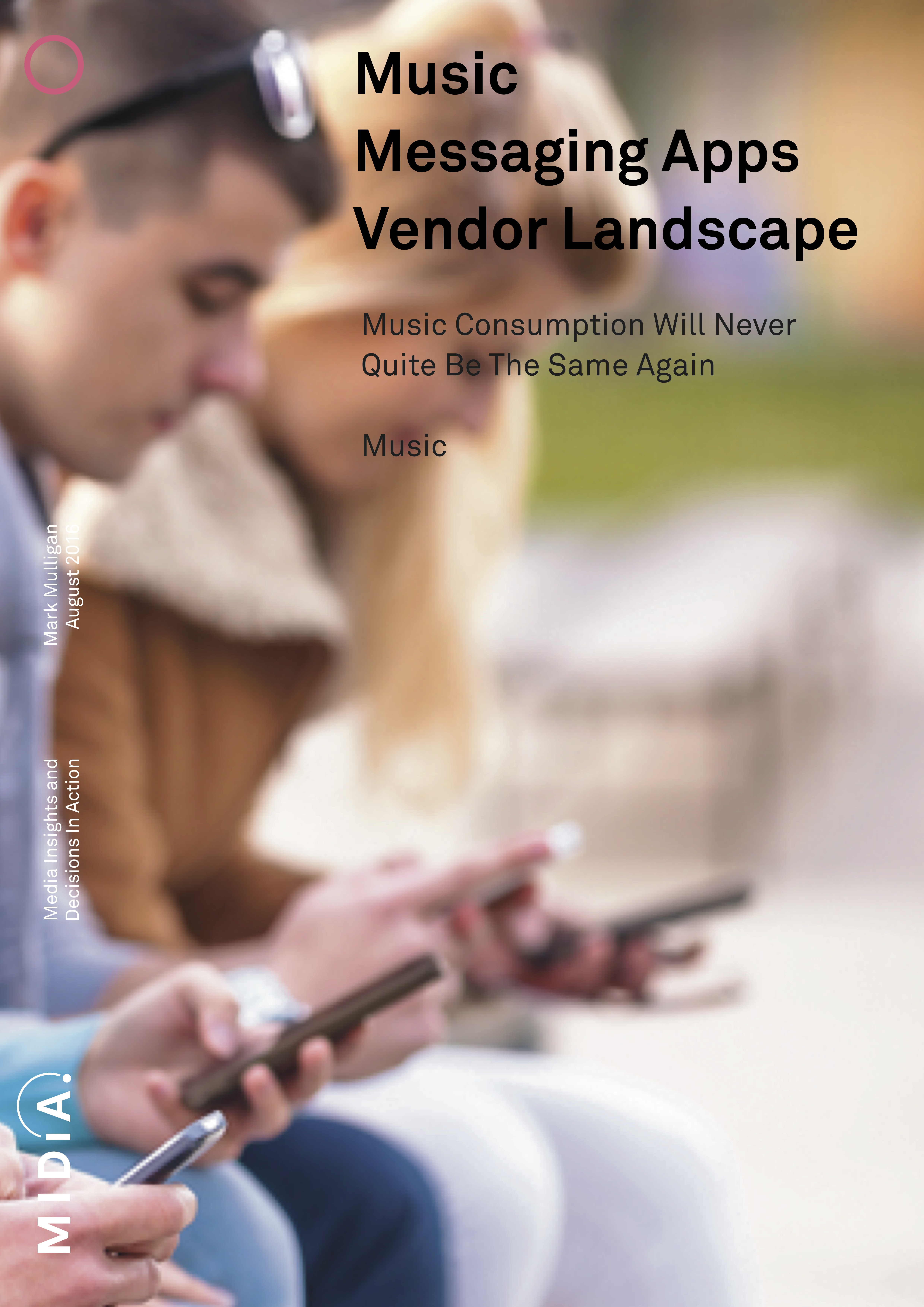 Cover image for Music Messaging Apps Vendor Landscape